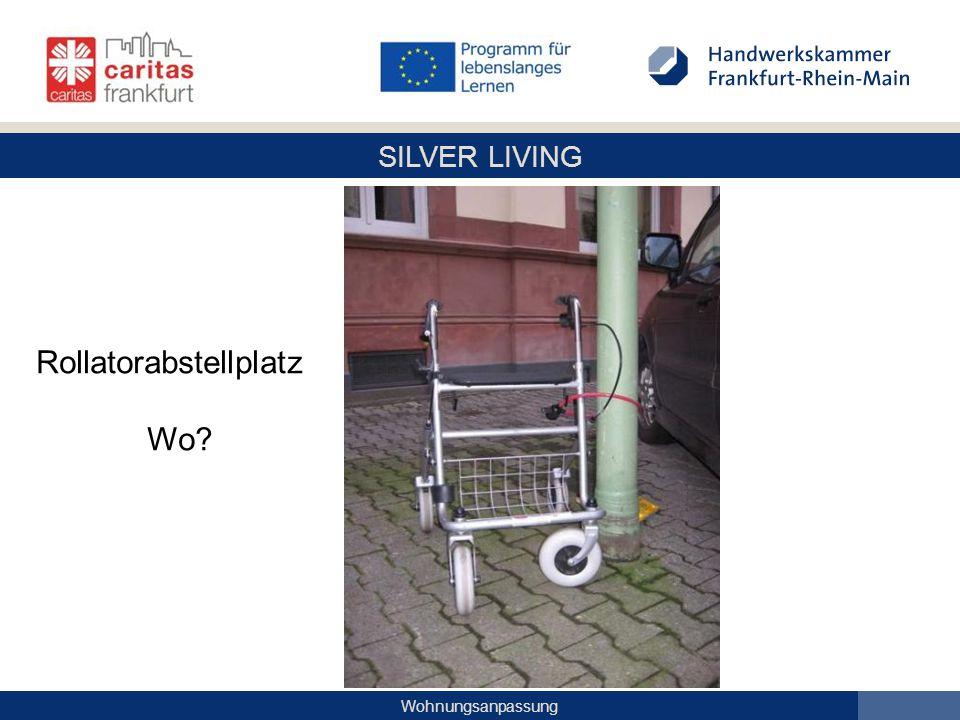 SILVER LIVING Wohnungsanpassung Rollatorabstellplatz Wo?