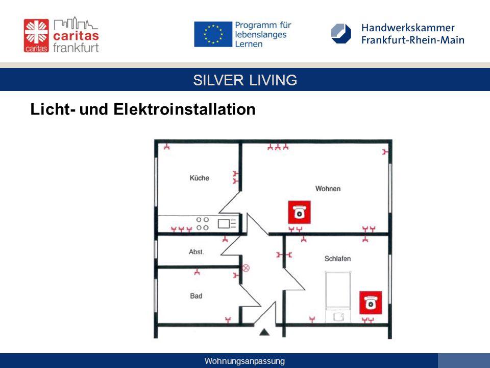 SILVER LIVING Wohnungsanpassung Licht- und Elektroinstallation