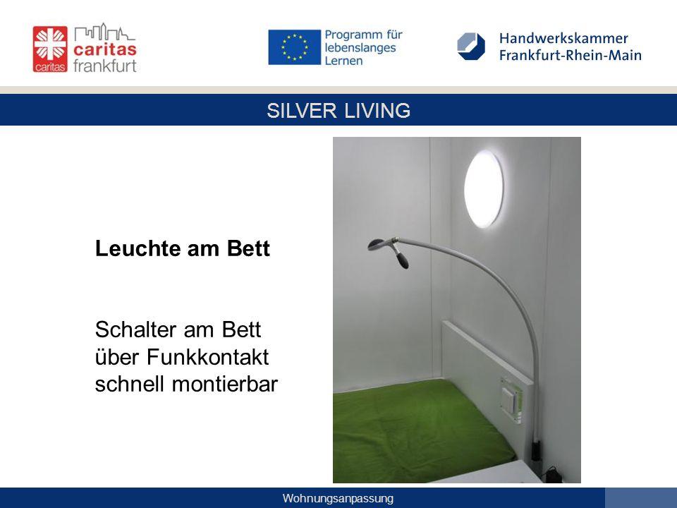 SILVER LIVING Wohnungsanpassung Leuchte am Bett Schalter am Bett über Funkkontakt schnell montierbar