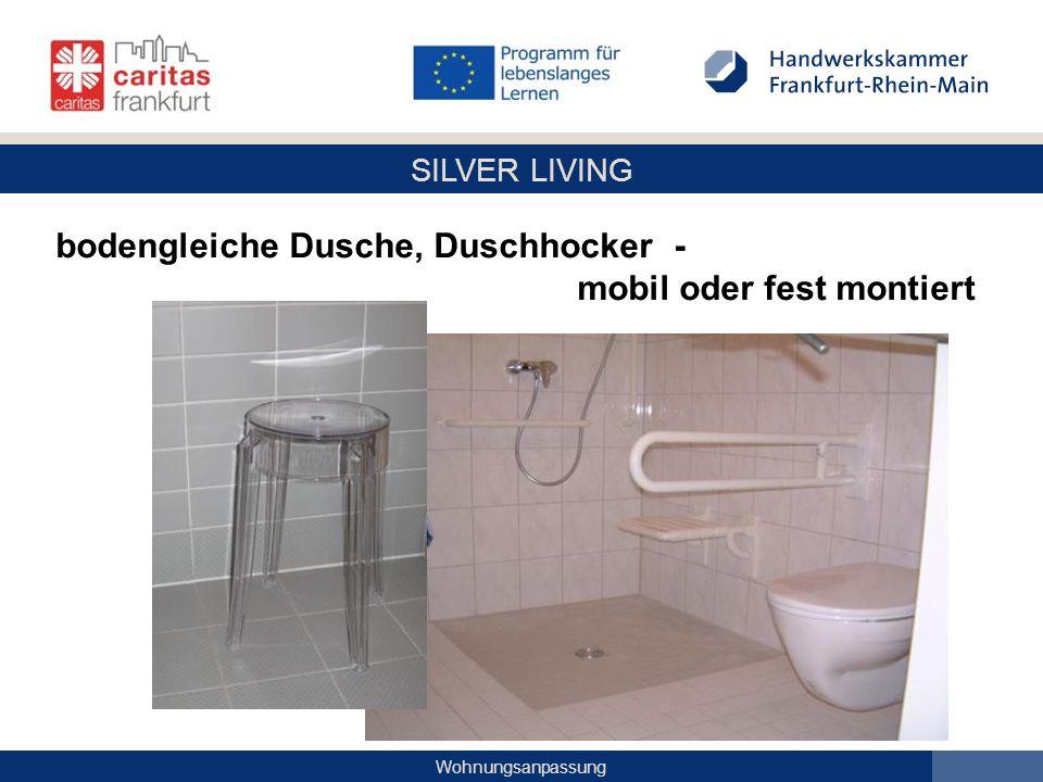 SILVER LIVING Wohnungsanpassung bodengleiche Dusche, Duschhocker - mobil oder fest montiert