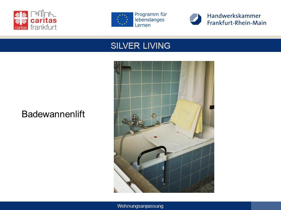 SILVER LIVING Wohnungsanpassung Badewannenlift