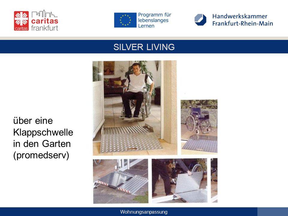 SILVER LIVING Wohnungsanpassung über eine Klappschwelle in den Garten (promedserv)