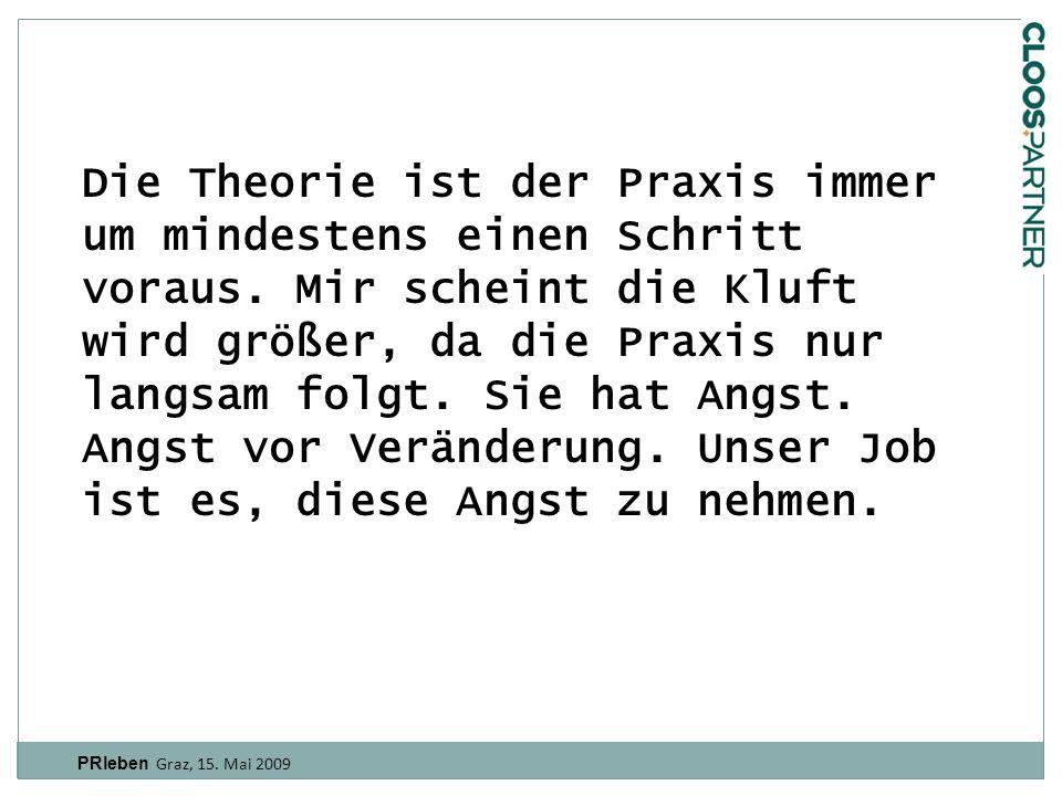 "PRleben Graz, 15. Mai 2009 ""Actions speak louder than words."