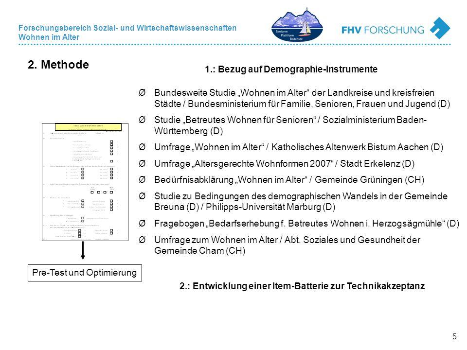 """Forschungsbereich Sozial- und Wirtschaftswissenschaften Wohnen im Alter 5 2. Methode 1.: Bezug auf Demographie-Instrumente ØBundesweite Studie """"Wohnen"""