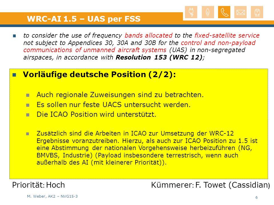 M. Weber, AK2 – NVG15-3 Vorläufige deutsche Position (2/2): Auch regionale Zuweisungen sind zu betrachten. Es sollen nur feste UACS untersucht werden.