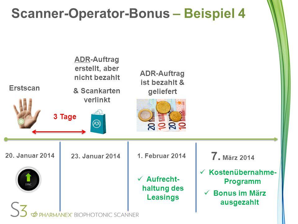 Erstscan 3 Tage ADR-Auftrag erstellt, aber nicht bezahlt & Scankarten verlinkt 20.