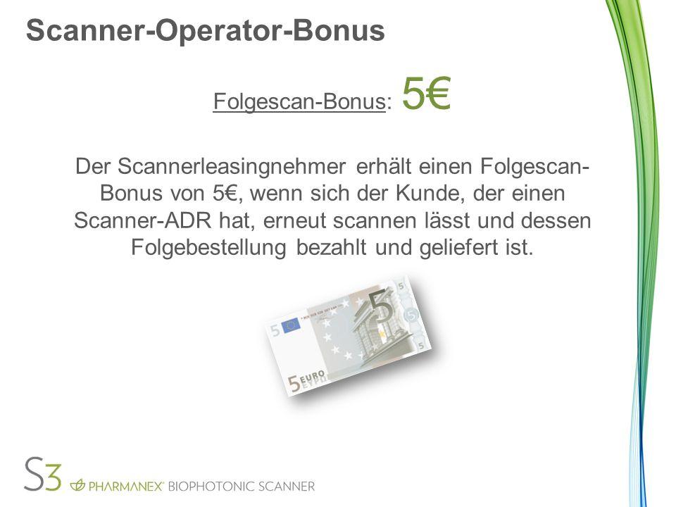 Scanner-Operator-Bonus ZURÜCKZIEHEN DES BONUS Falls die ADR-Bestellung gelöscht, zurückgeschickt und erstattet wird, wird der Scannerbonus von den Provisionen des Leasingnehmers abgezogen.