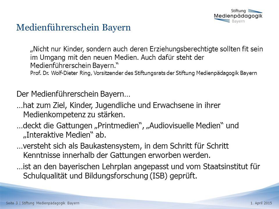 """Seite 3   Stiftung Medienpädagogik Bayern1. April 2015 Medienführerschein Bayern """"Nicht nur Kinder, sondern auch deren Erziehungsberechtigte sollten f"""