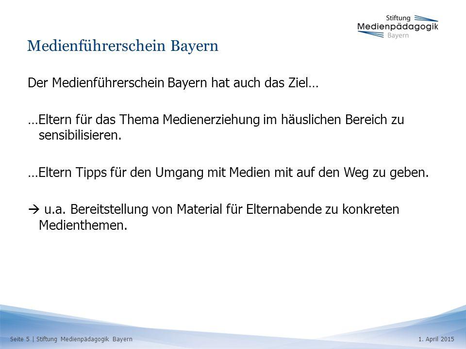 Seite 5   Stiftung Medienpädagogik Bayern1. April 2015 Medienführerschein Bayern Der Medienführerschein Bayern hat auch das Ziel… …Eltern für das Them