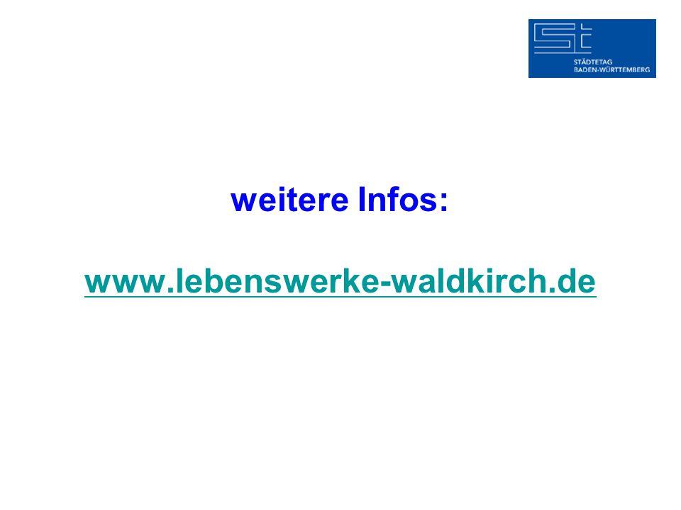 weitere Infos: www.lebenswerke-waldkirch.de www.lebenswerke-waldkirch.de