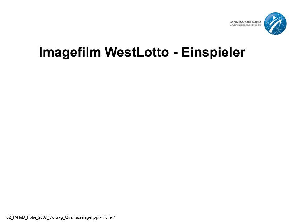 """Teilnehmerzuführung (""""Verordnung , Internet, Apotheker etc.) Öffentlichkeitsarbeit durch SSB/KSB/FV/LSB Werbematerialien Arbeitshilfen Nutzung von übergeordneten Strukturen und Hilfen 52_P-HuB_Folie_2007_Vortrag_Qualitätssiegel.ppt- Folie 48"""