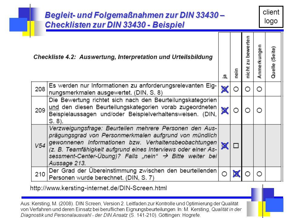 Die Unterlagen sind ausschließlich zum persönlichen Gebrauch. client logo    http://www.kersting-internet.de/DIN-Screen.html  Aus: Kersting, M. (2
