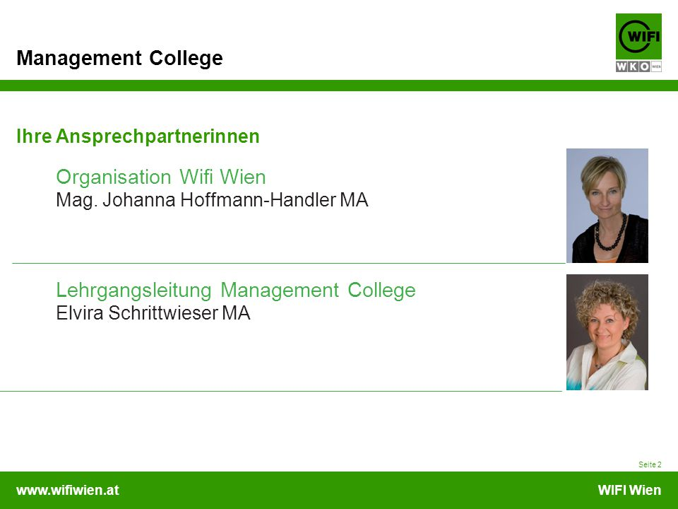 www.wifiwien.atWIFI Wien Management College Seite 2 Ihre Ansprechpartnerinnen Organisation Wifi Wien Mag.