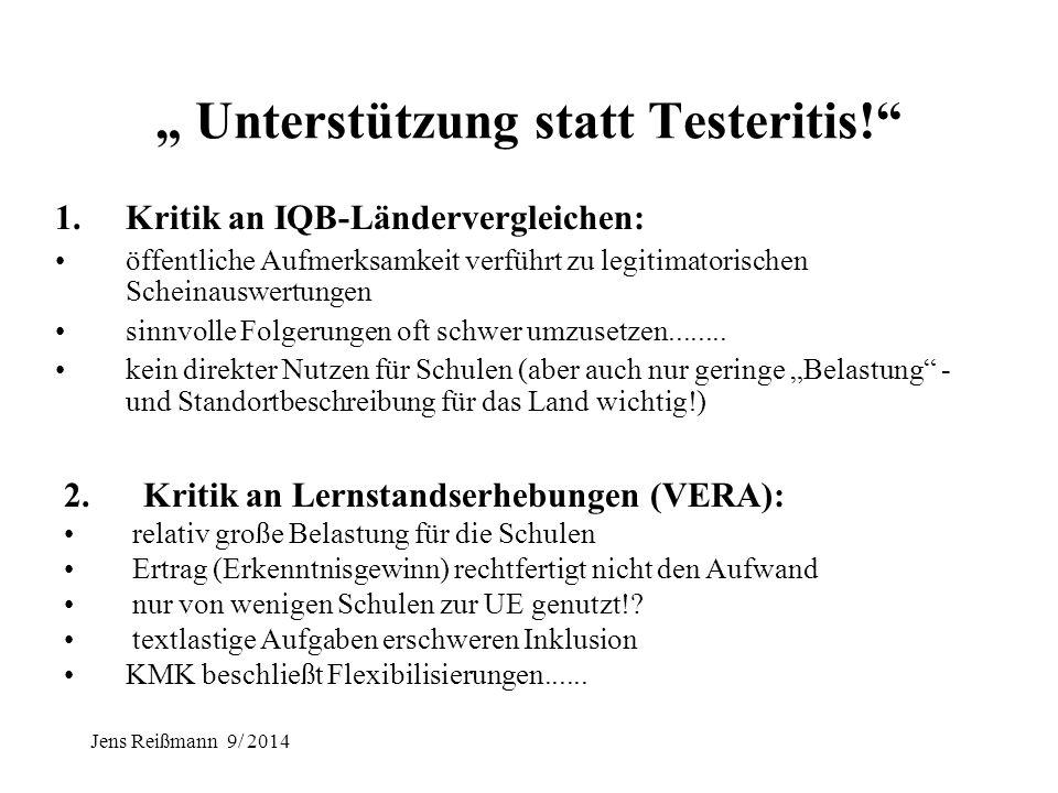 """Jens Reißmann 9/ 2014 """"Bildungsstandards und Kompetenzorientierung verbessern nicht den Unterricht!"""" Bildungsstandards sollen in Tests überprüfbar sei"""