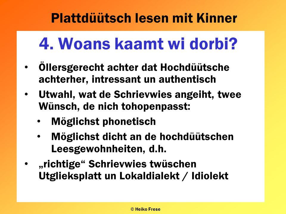 Plattdüütsch lesen mit Kinner © Heiko Frese 4.Woans kaamt wi dorbi.