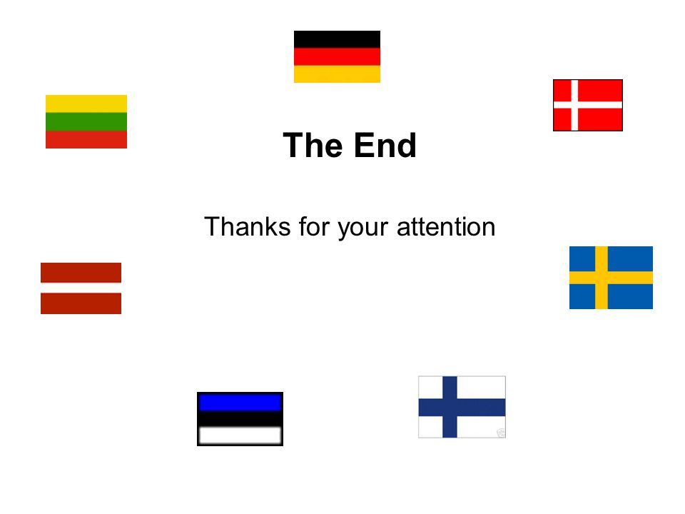 The End Thanks for your attention