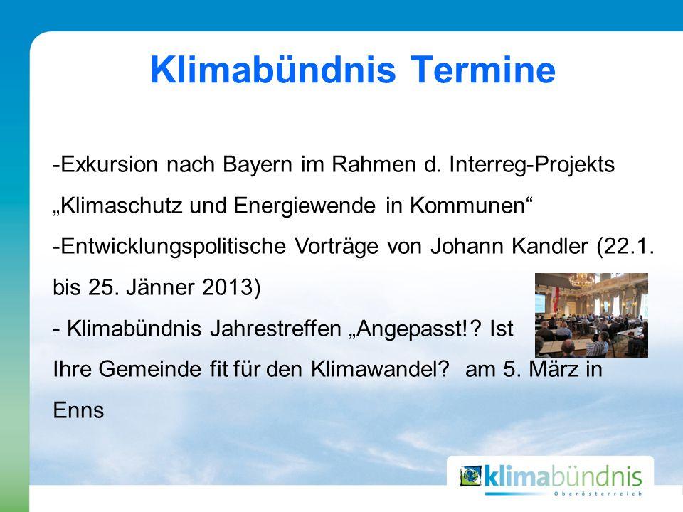 """-Exkursion nach Bayern im Rahmen d. Interreg-Projekts """"Klimaschutz und Energiewende in Kommunen"""" -Entwicklungspolitische Vorträge von Johann Kandler ("""