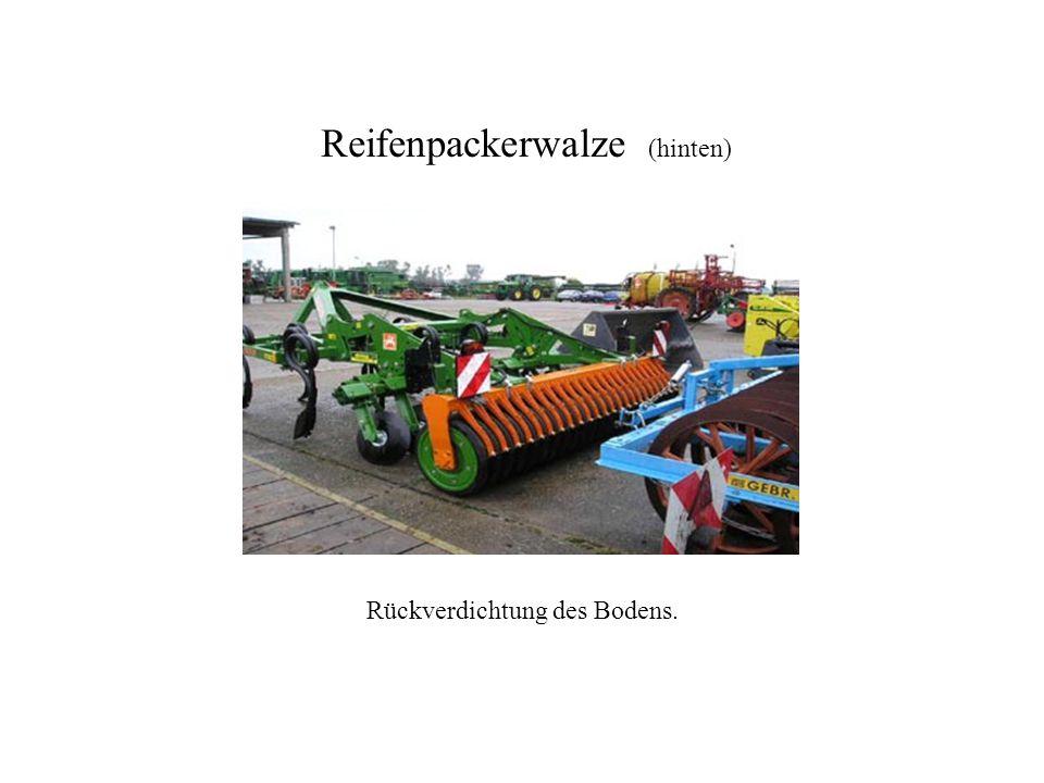 Rückverdichtung des Bodens. Reifenpackerwalze (hinten) Reifenpackerwalze