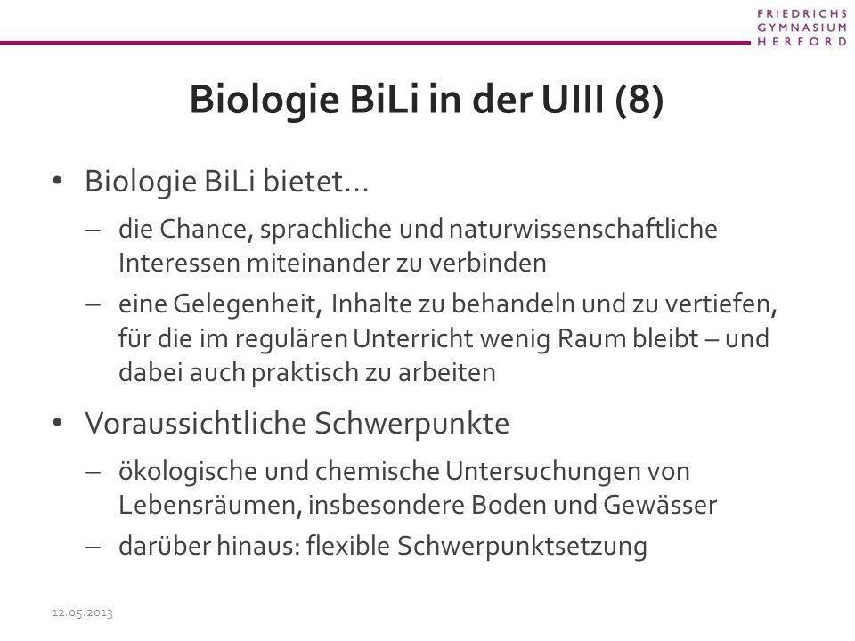 Biologie BiLi in der UIII (8) Biologie BiLi bietet...