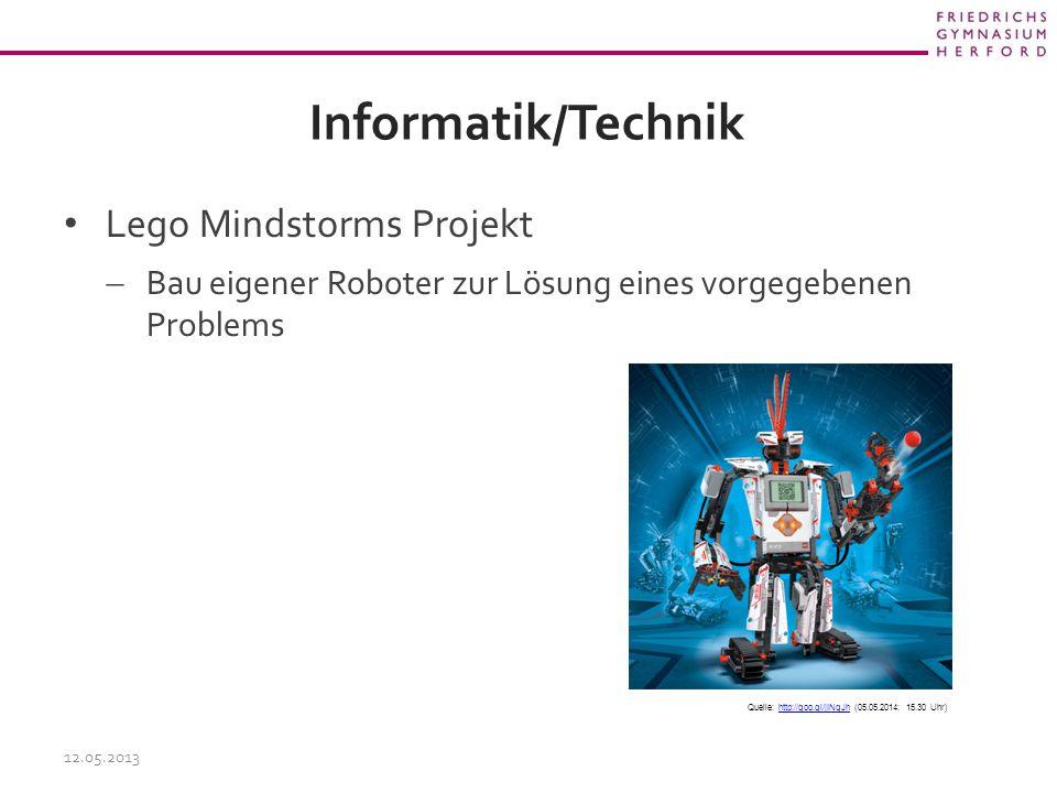 Informatik/Technik Lego Mindstorms Projekt  Bau eigener Roboter zur Lösung eines vorgegebenen Problems 12.05.2013 Quelle: http://goo.gl/jINqJh (05.05.2014: 15.30 Uhr)http://goo.gl/jINqJh