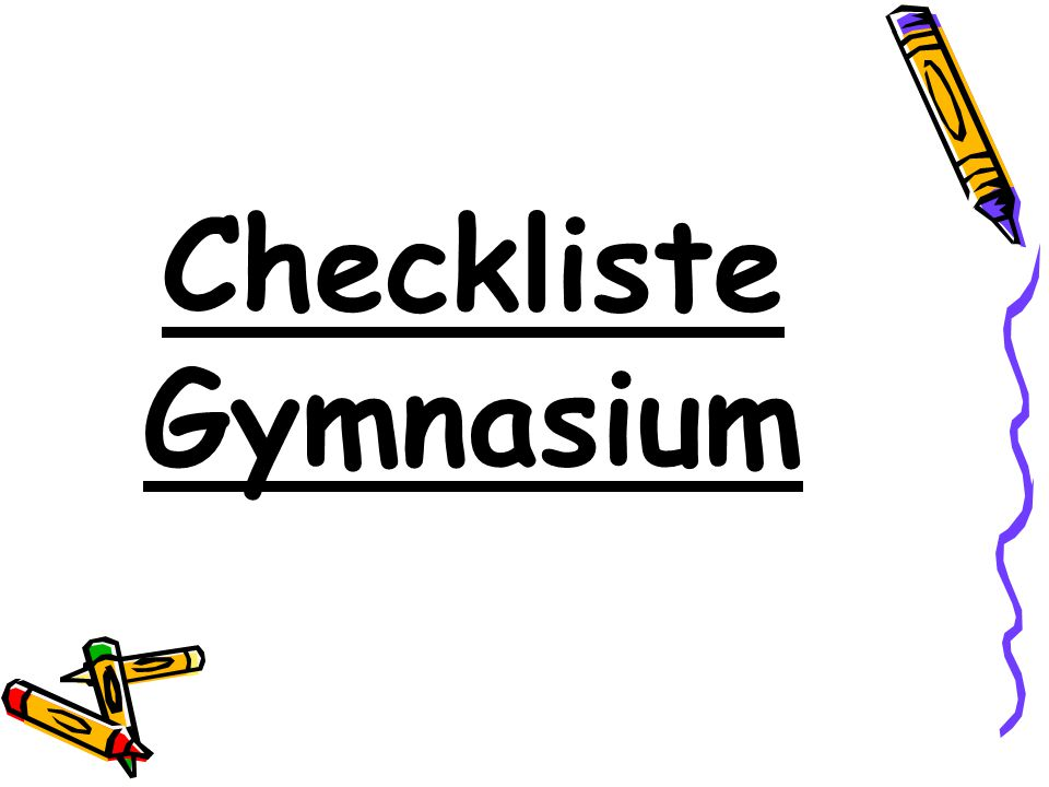 Checkliste Gymnasium