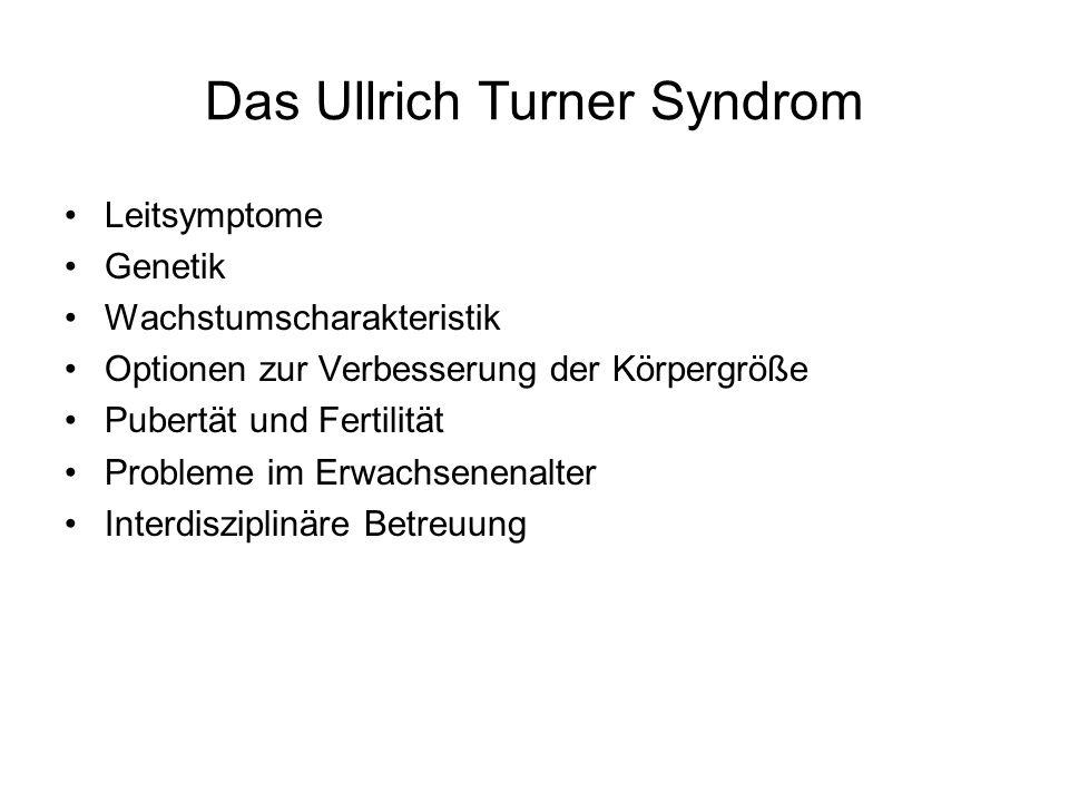 Das Ullrich Turner Syndrom Leitsymptome Genetik Wachstumscharakteristik Optionen zur Verbesserung der Körpergröße Pubertät und Fertilität Probleme im