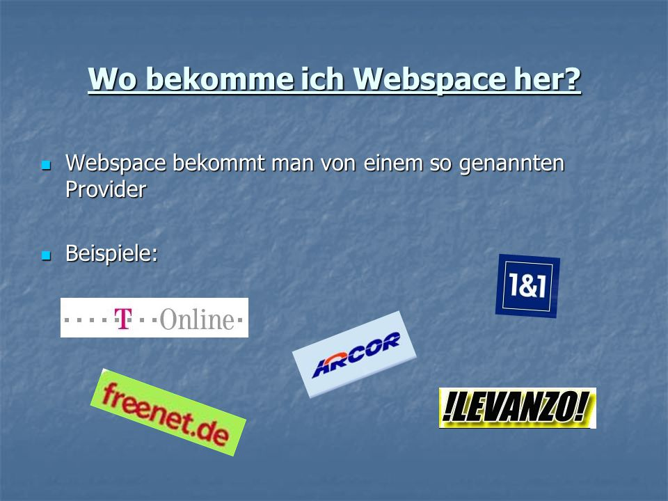 Wo bekomme ich Webspace her.