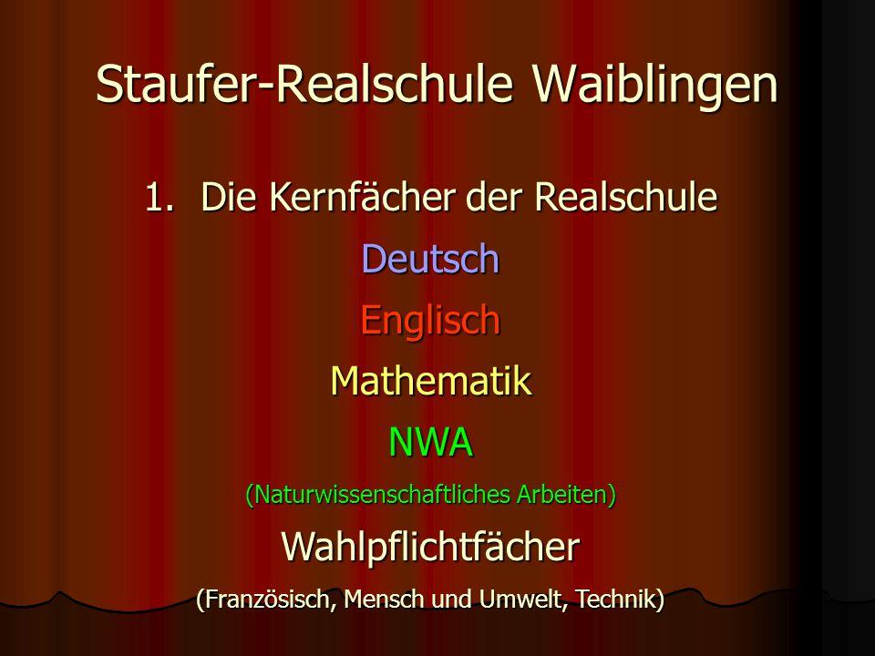 Staufer-Realschule Waiblingen 1.