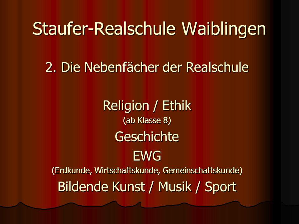 Staufer-Realschule Waiblingen 2.