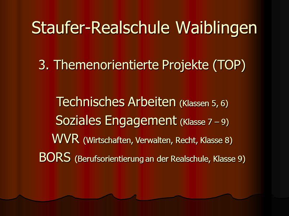Staufer-Realschule Waiblingen 3.