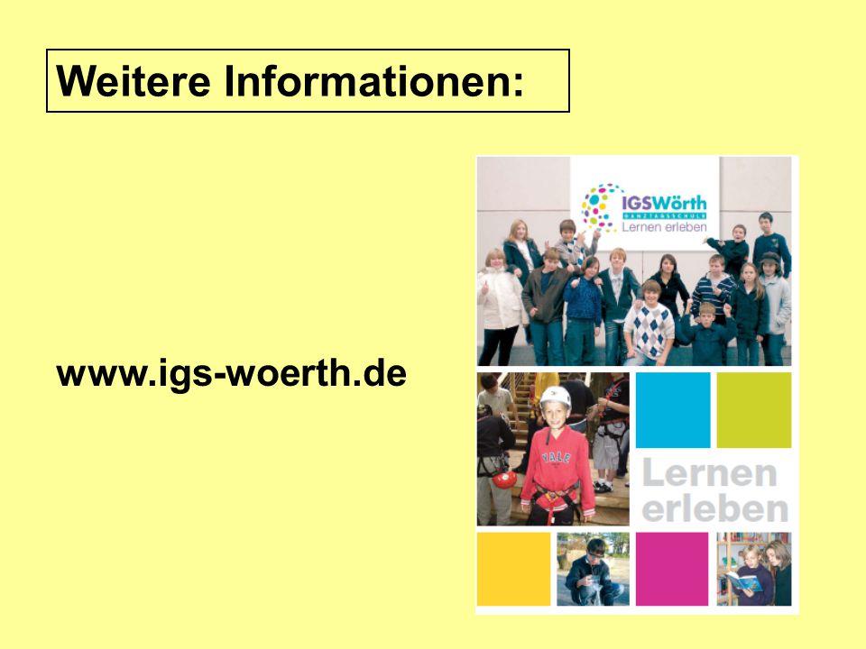 www.igs-woerth.de Weitere Informationen: