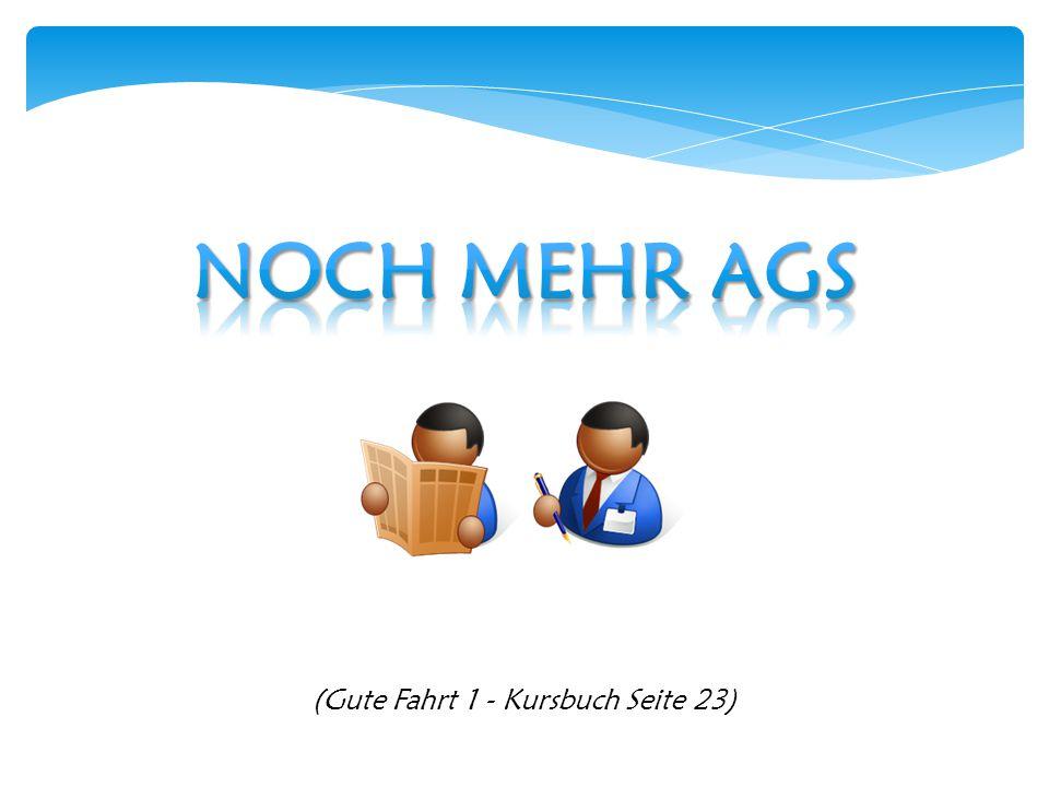 (Gute Fahrt 1 - Kursbuch Seite 23)