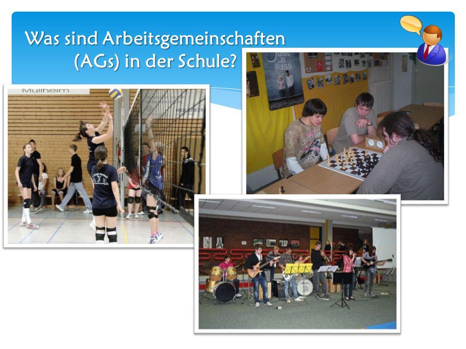 Was sind Arbeitsgemeinschaften (AGs) in der Schule?