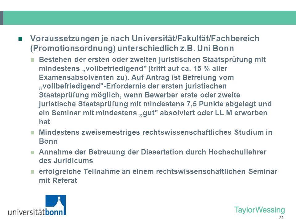 - 22 - (3) Promotion Durch Promotion erworbene Spezialkenntnisse nur im Ausnahmefall berufspraktisch verwertbar. In Deutschland (derzeit noch) wichtig
