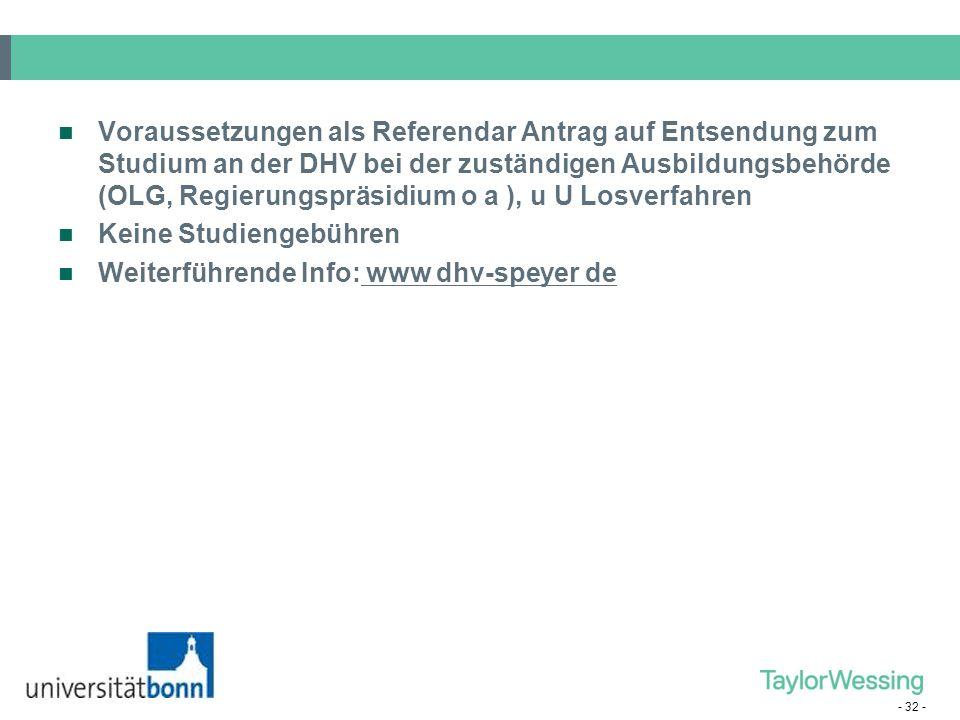 - 31 - (7) Deutsche Hochschule für Verwaltungswissenschaften (DHV), Speyer Einsemestriges Zusatzstudium wahrend des Referendariats Inhalte öffentliche
