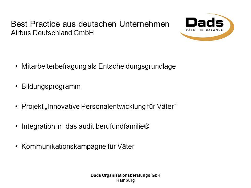 Dads Organisationsberatungs GbR Hamburg Best Practice aus deutschen Unternehmen Airbus Deutschland GmbH Mitarbeiterbefragung als Entscheidungsgrundlag