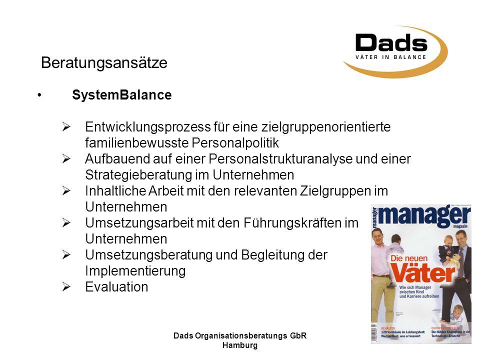 Dads Organisationsberatungs GbR Hamburg Beratungsansätze SystemBalance  Entwicklungsprozess für eine zielgruppenorientierte familienbewusste Personal