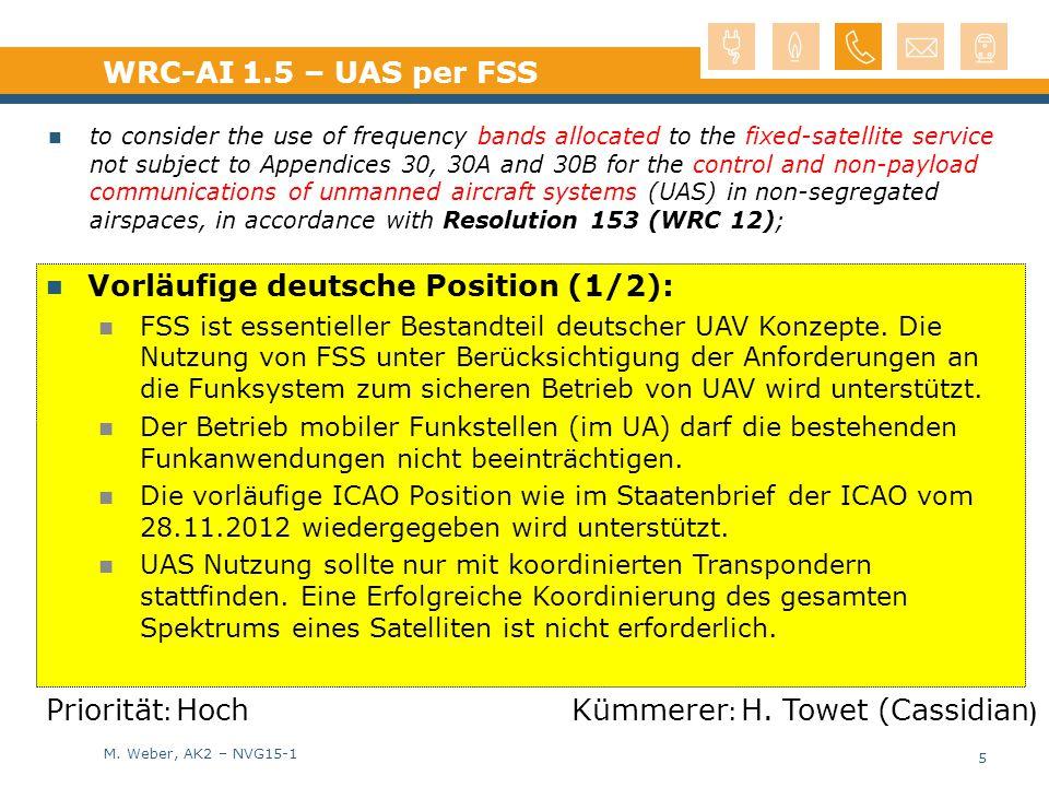 M. Weber, AK2 – NVG15-1 Vorläufige deutsche Position (1/2): FSS ist essentieller Bestandteil deutscher UAV Konzepte. Die Nutzung von FSS unter Berücks