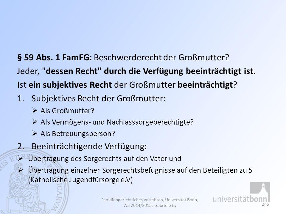 § 59 Abs. 1 FamFG: Beschwerderecht der Großmutter.