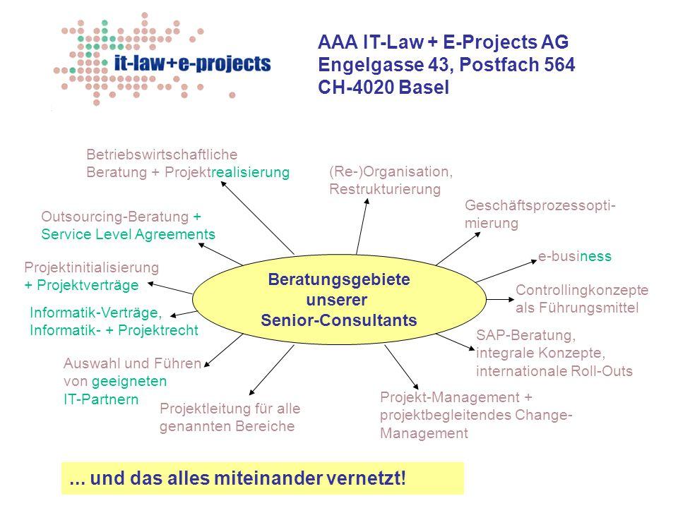 AAA IT-Law + E-Projects AG Engelgasse 43, Postfach 564 CH-4020 Basel Projektinitialisierung, Projektverträge und Projektrecht Wir stellen sicher, dass Ihr Projekt von Anfang an optimal aufgesetzt wird zielorientiert dynamisch effizient effektiv zupackend methodisch integriert integrierend transparent mit eindeutiger Kommunikation ohne Bürokratie Wir stärken Ihr Projekt- Management mit Projektverträgen, die Ihren Projekterfolg sichern die Ihr Projekt- Management integrieren und unterstützen die Ihnen die 'Hebel' verschaffen, um Ihre Interessen durchzusetzen die Sie im Projektalltag brauchen können und die immer den aktuellen Stand Ihres Projektes abbilden