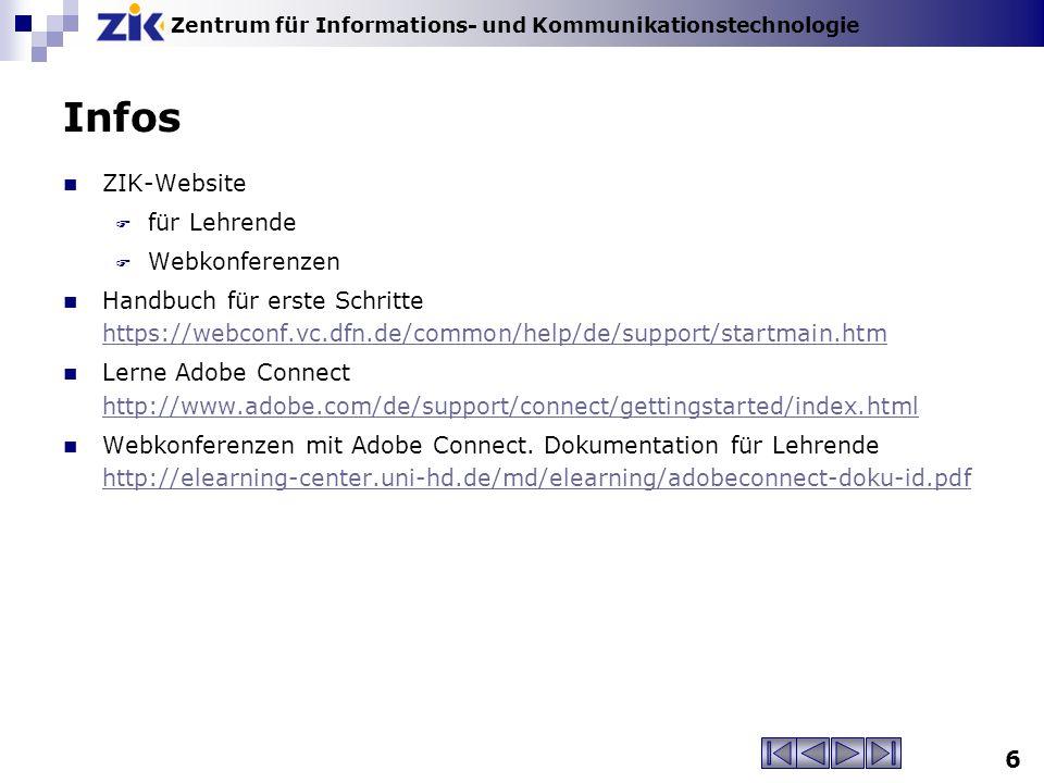 Zentrum für Informations- und Kommunikationstechnologie Infos ZIK-Website  für Lehrende  Webkonferenzen Handbuch für erste Schritte https://webconf.