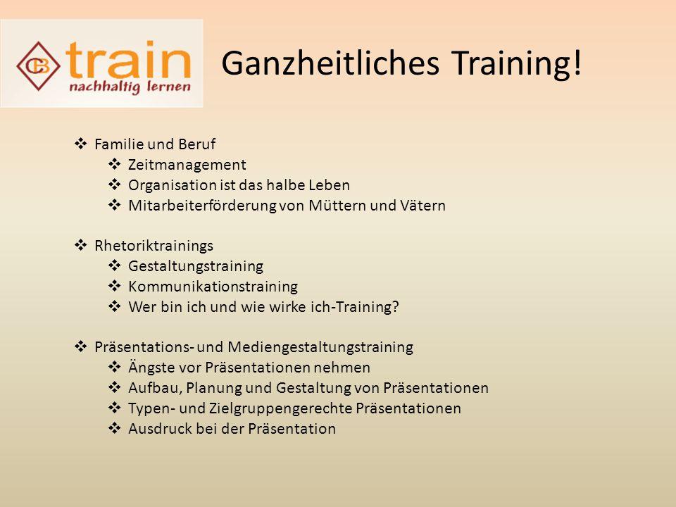 Ganzheitliches Training.