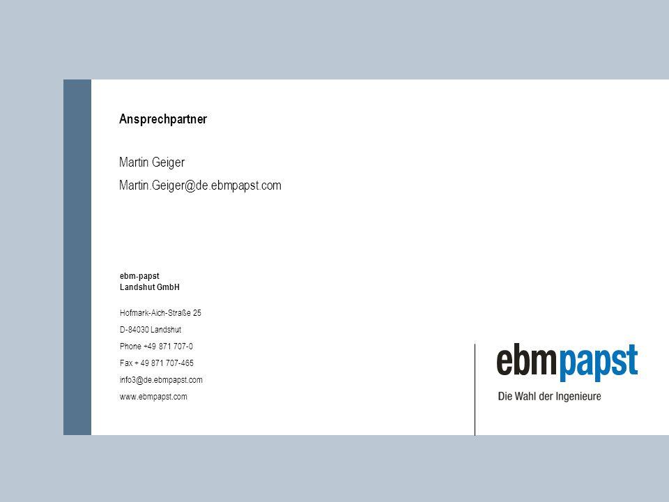 ebm-papst Landshut GmbH Hofmark-Aich-Straße 25 D-84030 Landshut Phone +49 871 707-0 Fax + 49 871 707-465 info3@de.ebmpapst.com www.ebmpapst.com Anspre