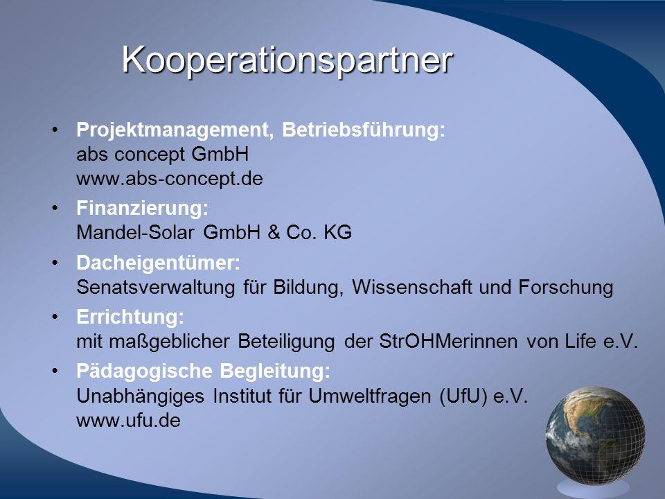 Kooperationspartner Projektmanagement, Betriebsführung: abs concept GmbH www.abs-concept.de Finanzierung: Mandel-Solar GmbH & Co. KG Dacheigentümer: S