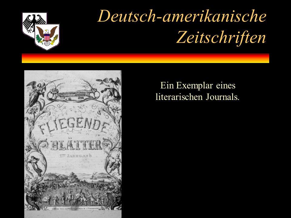 Deutsch-amerikanische Zeitschriften Ein Exemplar eines literarischen Journals.