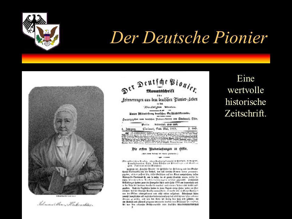 Der Deutsche Pionier Eine wertvolle historische Zeitschrift.