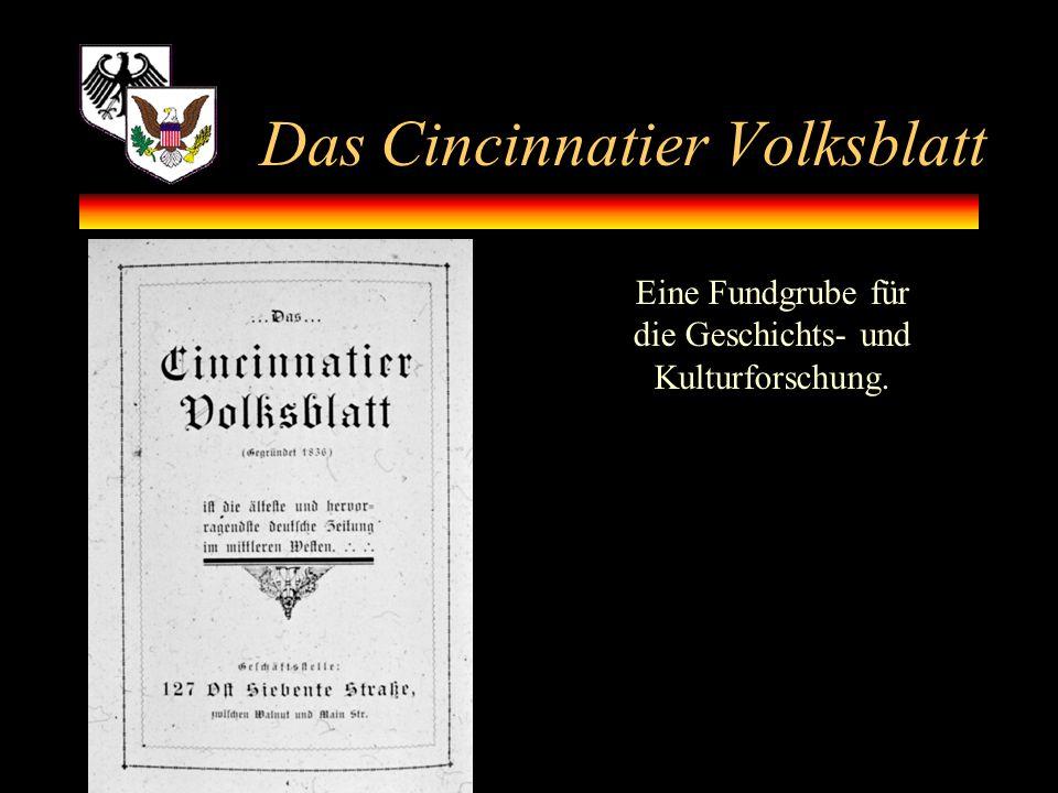 Das Cincinnatier Volksblatt Eine Fundgrube für die Geschichts- und Kulturforschung.