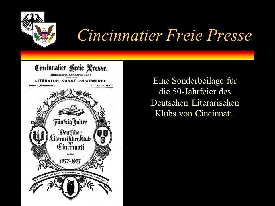 Cincinnatier Freie Presse Eine Sonderbeilage für die 50-Jahrfeier des Deutschen Literarischen Klubs von Cincinnati.