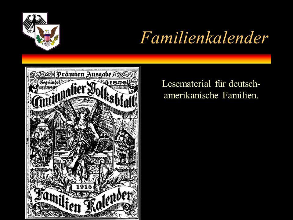Familienkalender Lesematerial für deutsch- amerikanische Familien.