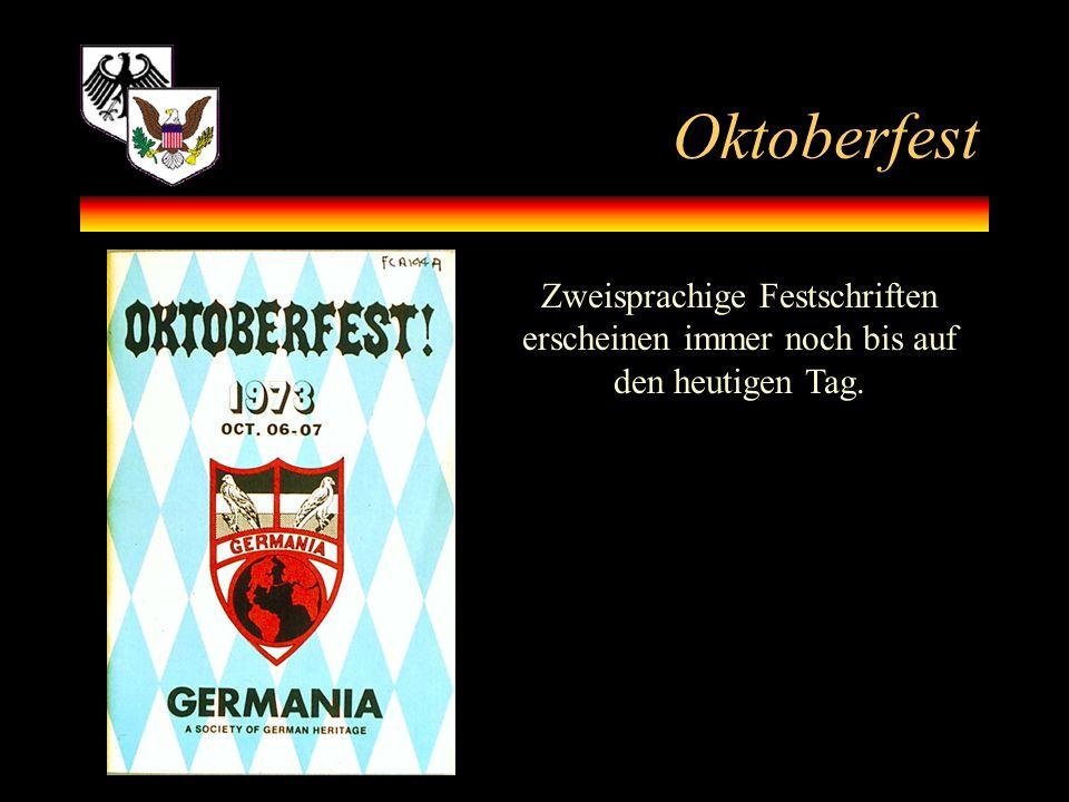 Oktoberfest Zweisprachige Festschriften erscheinen immer noch bis auf den heutigen Tag.